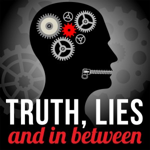 Truth, Lies, and in Between Show